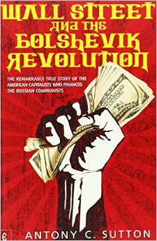 Wall Street and the Bolshevik Revolution