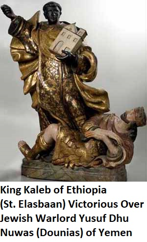 King Kaleb of Ethiopia (St. Elasbaan) Victorious Over Jewish Warlord Yusuf Dhu Nuwas (Dounias) of Yemen