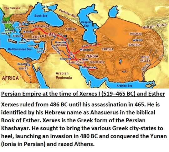 Persian Empire at the time of Xerxes I (519–465 BC) and Esther